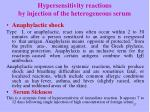 hypersensitivity reactions by injection of the heterogeneous serum