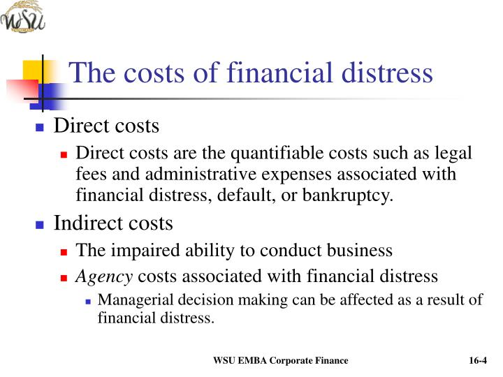 The costs of financial distress