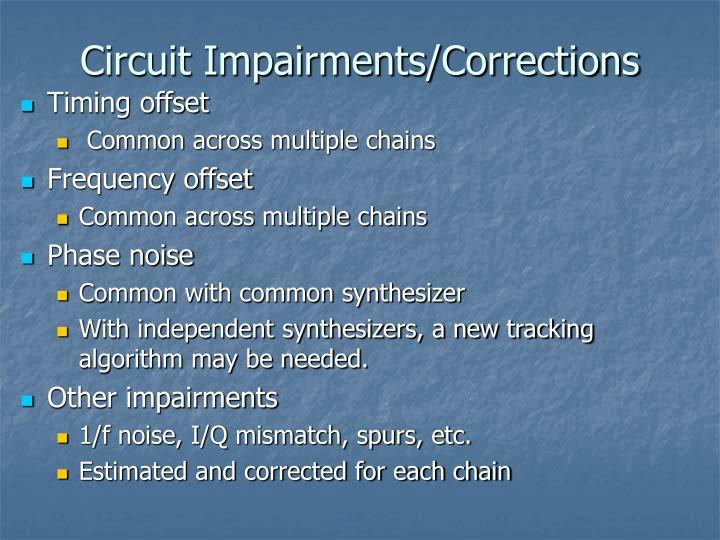 Circuit Impairments/Corrections