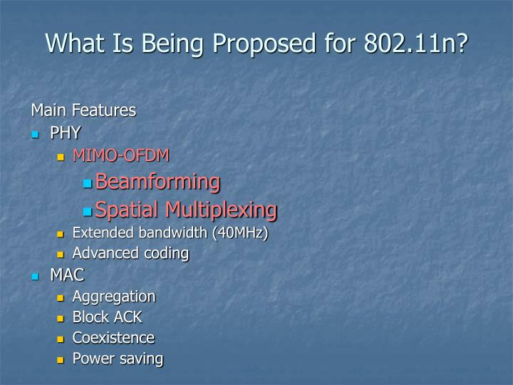 What Is Being Proposed for 802.11n?