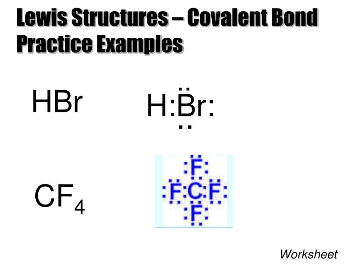 Lewis Structures – Covalent Bond Practice Examples
