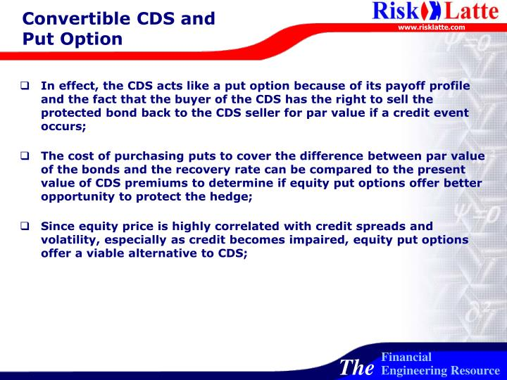 Convertible CDS and Put Option