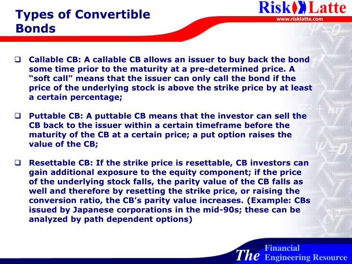 Types of Convertible Bonds