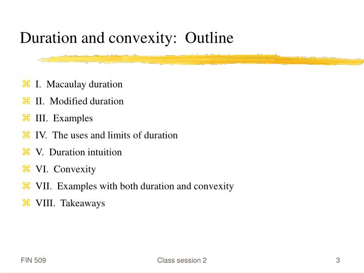 Duration and convexity:  Outline