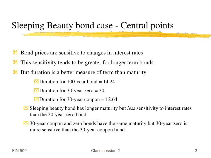 Sleeping beauty bond case central points