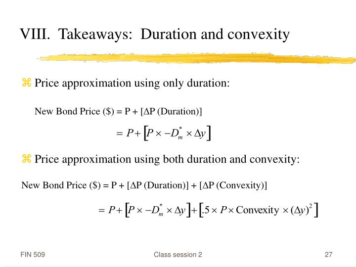 VIII.  Takeaways:  Duration and convexity
