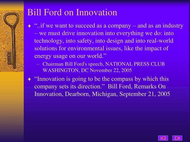 Bill Ford on Innovation