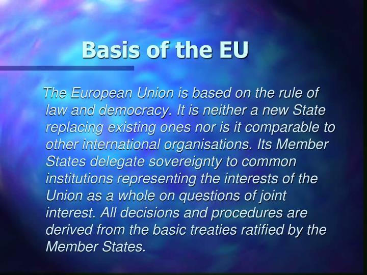 Basis of the EU