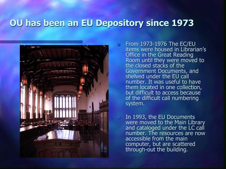 OU has been an EU Depository since 1973
