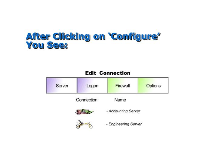 After Clicking on 'Configure' You See: