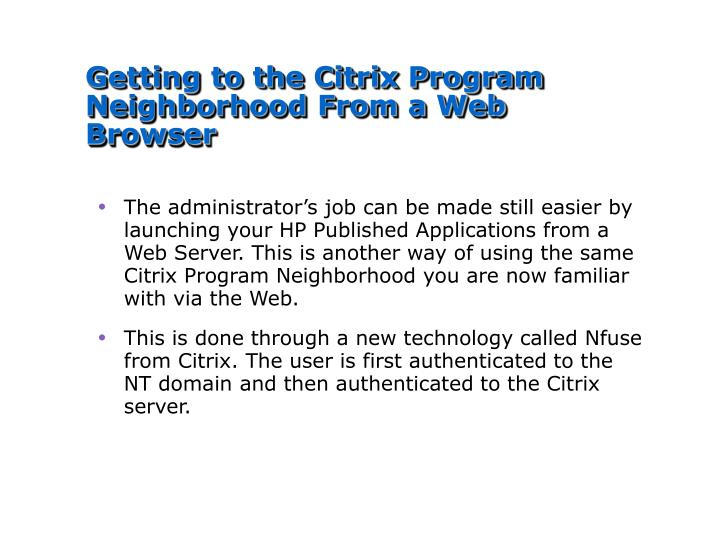 Getting to the Citrix Program Neighborhood From a Web Browser