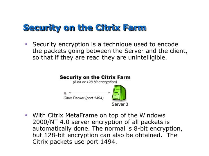 Security on the Citrix Farm