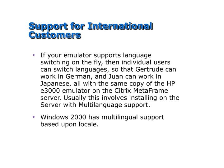 Support for International Customers