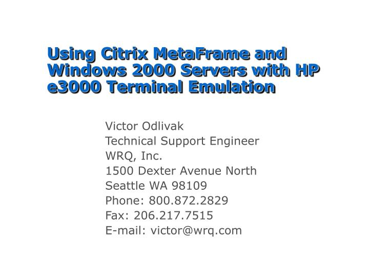 using citrix metaframe and windows 2000 servers with hp e3000 terminal emulation
