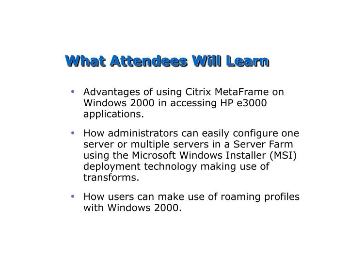 What Attendees Will Learn