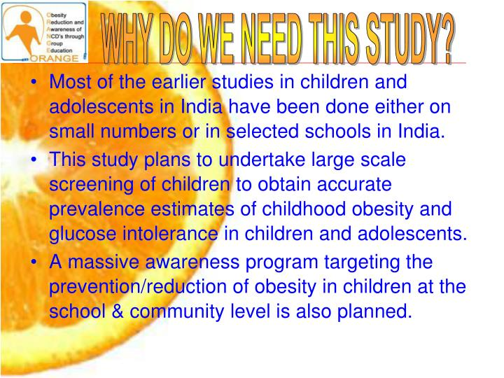 WHY DO WE NEED THIS STUDY?