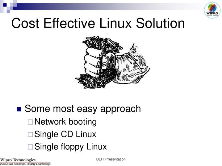 Cost Effective Linux Solution