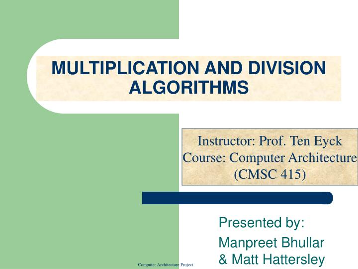 Multiplication and division algorithms