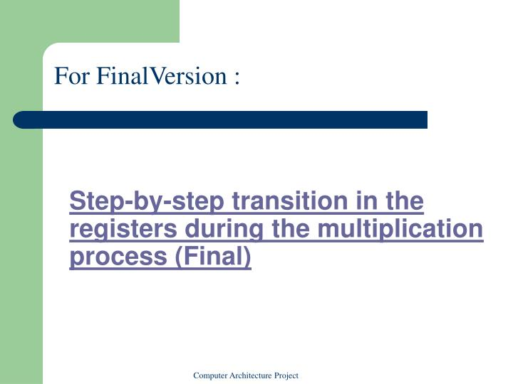 Step-by-step transition in the registers during the multiplication process (Final)