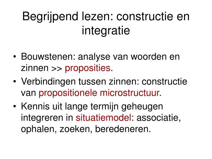 Begrijpend lezen: constructie en integratie