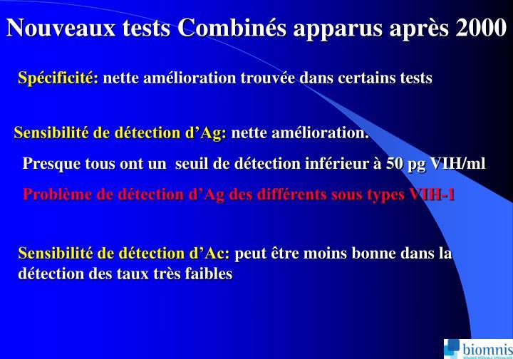Nouveaux tests Combins apparus aprs 2000