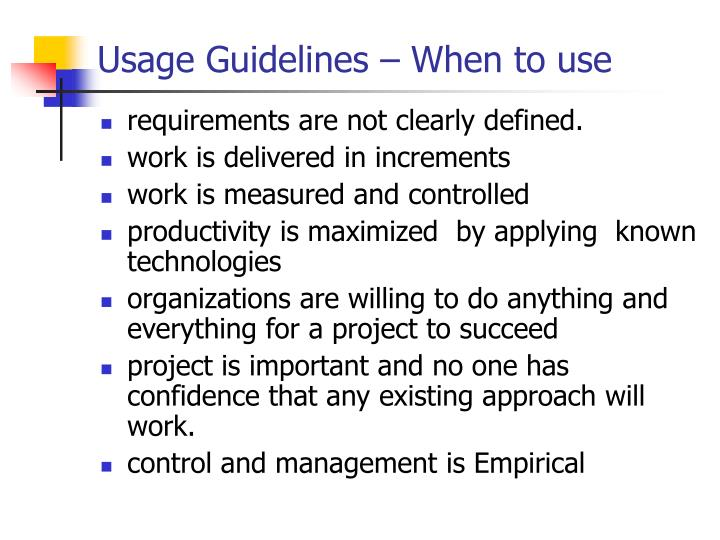 Usage Guidelines – When to use