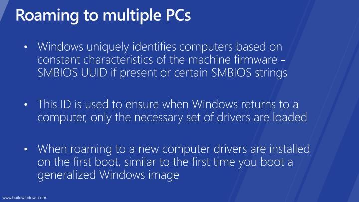 Roaming to multiple PCs