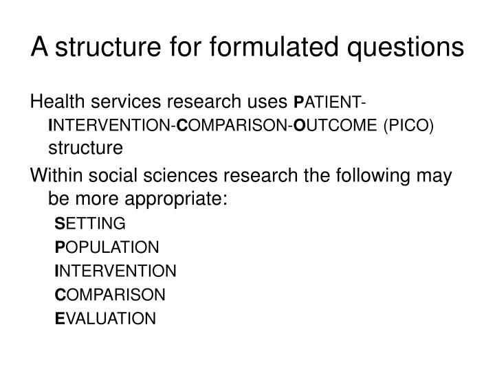 A structure for formulated questions