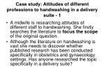 case study attitudes of different professions to handwashing in a delivery suite 1