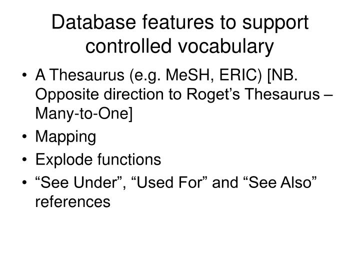 Database features to support controlled vocabulary