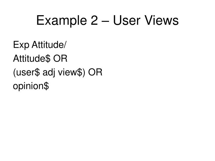 Example 2 – User Views