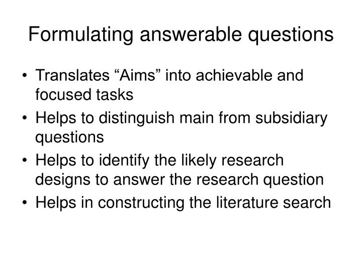 Formulating answerable questions