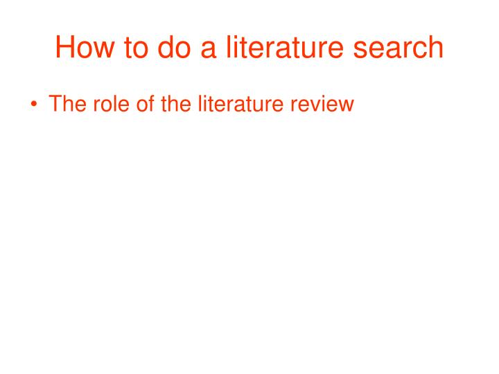 How to do a literature search1