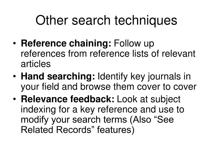 Other search techniques