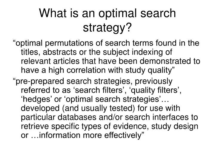 What is an optimal search strategy?
