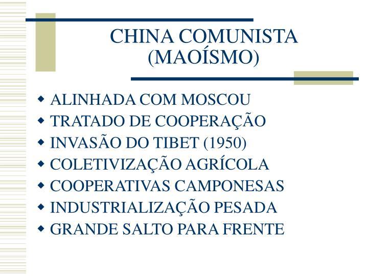 CHINA COMUNISTA (MAOÍSMO)