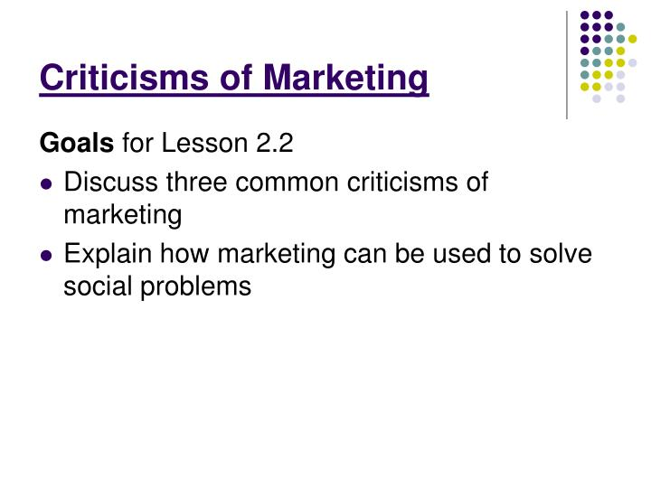 Criticisms of Marketing