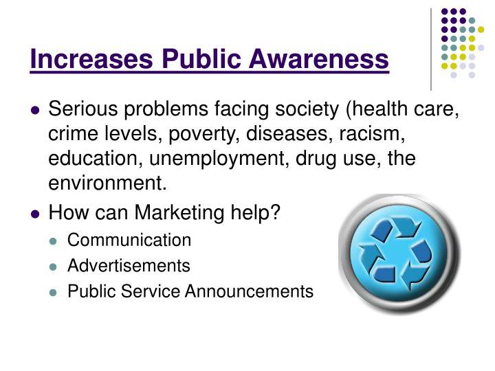 Increases Public Awareness