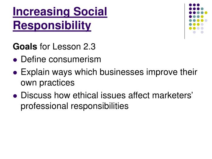 Increasing Social Responsibility