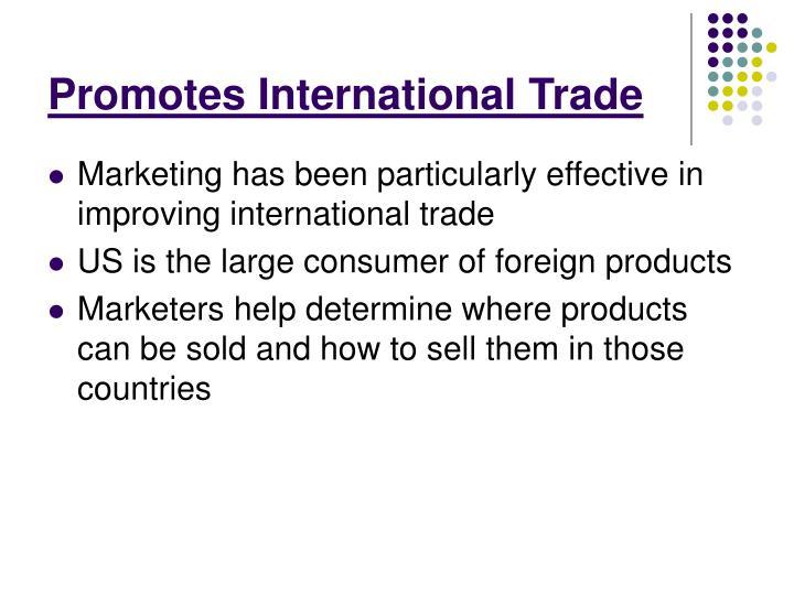 Promotes International Trade