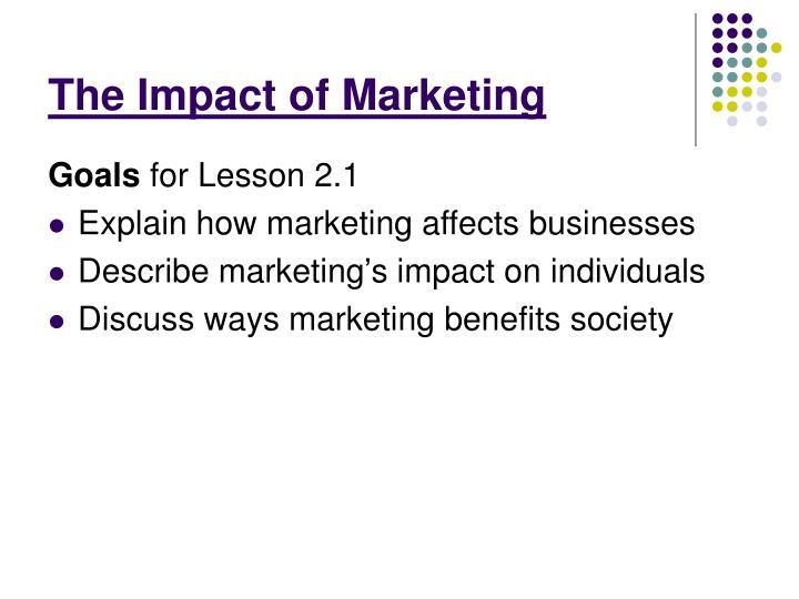 The Impact of Marketing