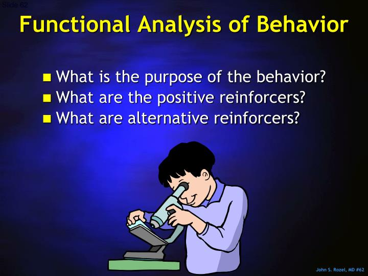Functional Analysis of Behavior