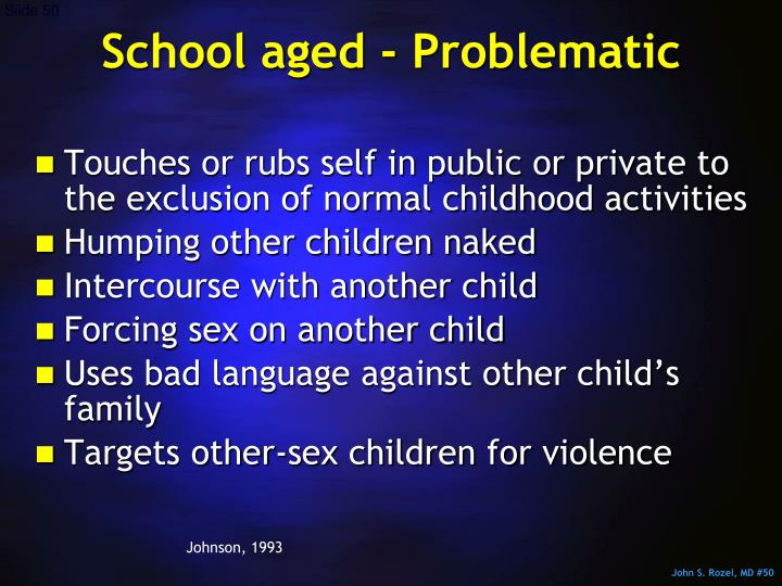 School aged - Problematic