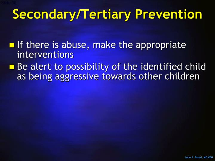 Secondary/Tertiary Prevention