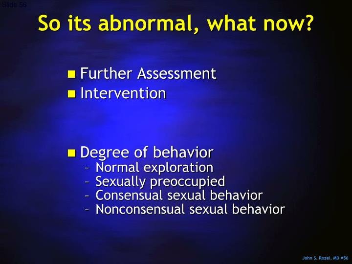 So its abnormal, what now?