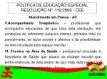 pol tica de educa o especial resolu o n 112 2006 cee7