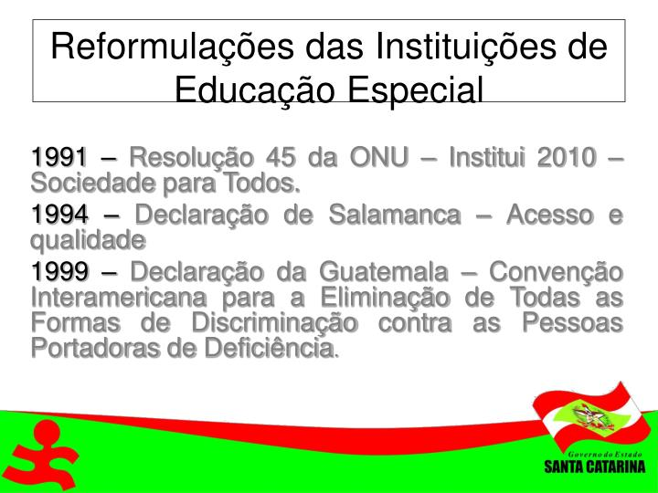 Reformulações das Instituições de Educação Especial