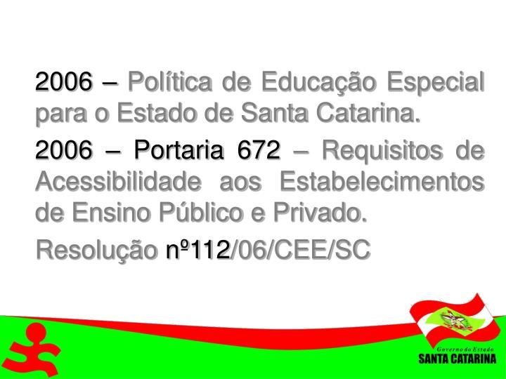 2006 –