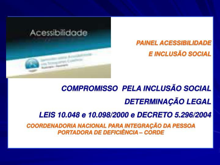 PAINEL ACESSIBILIDADE