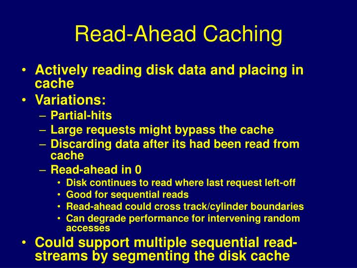 Read-Ahead Caching